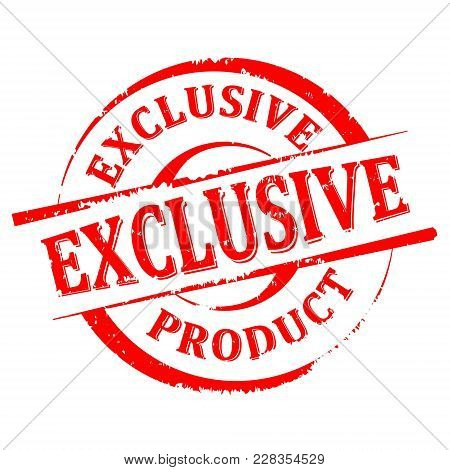 Scratchy Round Seal With The Inscription - Exclusive Product - Vector