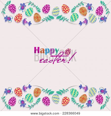 Easter Eggs, Flowers Hand Drawn On A White Background. Happy Easter!. Decorative Horizontal Stripes