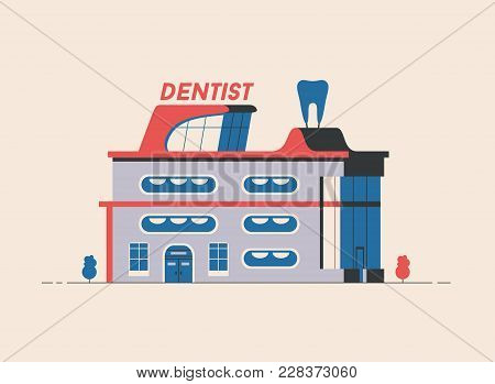 Dentist Building. Flat Vector Illustration. Outdoor Facade. Building Design. For Web And Print. Orth