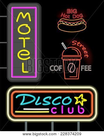 Motel And Disco Club, Set Of Neon Signs, Big Hot Dog And Street Coffee, Cup With Hot Beverage And St