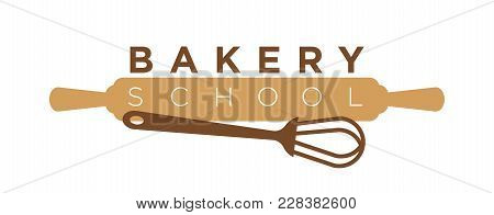 Bakery School Or Pastry Cooking Class Logo Template Of Rolling Pin And Whisk. Vector Isolated Icon O