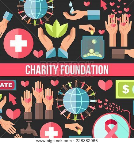 Charity Foundation Poster For Social Volunteering Help And Donation Action. Vector Flat Design For C