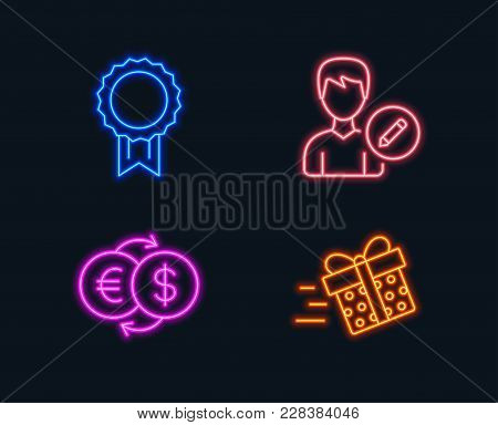 Neon Lights. Set Of Money Exchange, Edit Person And Reward Icons. Present Delivery Sign. Eur To Usd,