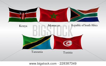 Eps10. Set Flags Of Countries In Africa. Waving Flag Of Kenia, Morocco, Republic Of South Africa, Ta