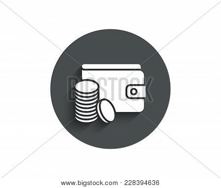 Wallet With Coins Simple Icon. Cash Money Sign. Payment Method Symbol. Circle Flat Button With Shado