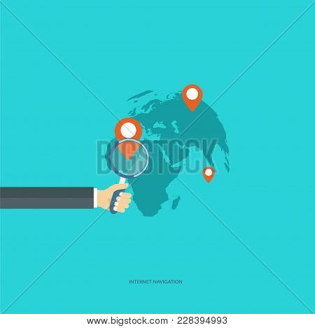 Internet Navigation Concept. Hand Holding Magnifying Glass, World Map With Location Target Markers.