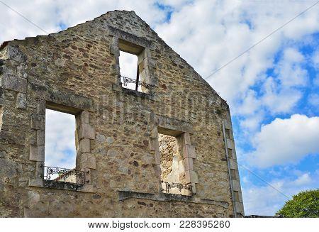 Destroyed Building Or House During World War 2 In Oradour Sur Glane France