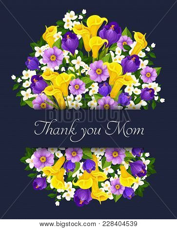 Thank You Mom Floral Greeting Card For Mothers Day Holiday. Vector Design Of Spring Floral Bunch Of