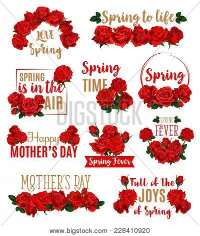 Spring Seasonal Holidays Icon Set. Spring Flowers Of Roses Floral Design. Concept Of Love Spring And