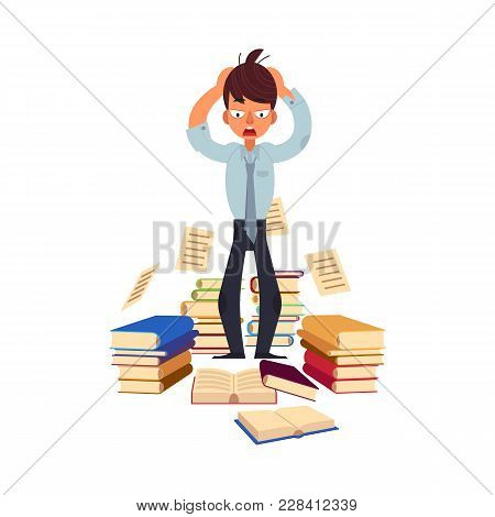 Vector Flat Exhausted Tired Shocked Man Student Or Worker Standing Holding Hair With Books Pile At F