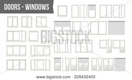 Plastic Pvc Windows Doors Set Vector. Different Types. Roller Blind Shutters. Opened And Closed. Fro