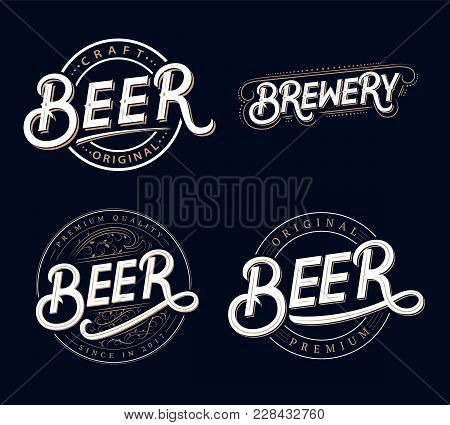 Set Of Beer And Brewery Hand Written Lettering Logos, Labels, Badges For Beer House, Brewing Company