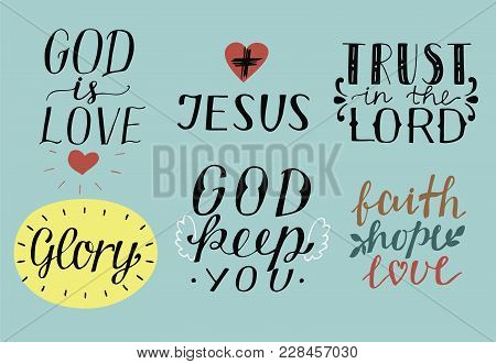 Set Of 6 Hand Lettering Christian Quotes God Is Love. Jesus. Trust In The Lord. Glory. Faith, Hope,