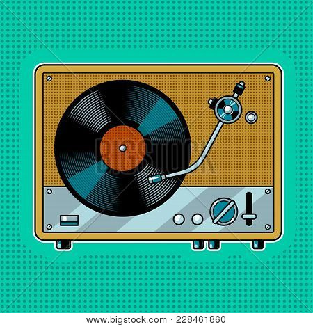 Record Player Turntable Device With Vinyl Record Pop Art Retro Vector Illustration. Comic Book Style