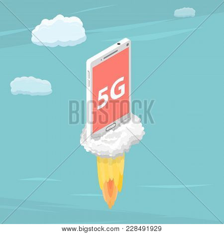 5g Flat Isometric Vector Concept. Smartphone With A Title 5g Is Flying In The Sky Like A Rocket.