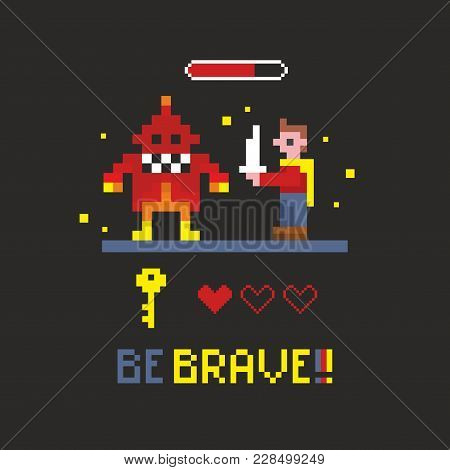 Fighting With Space Monster In The Retro Video Game. Vector Illustration With Brave Message.