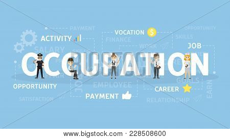 Occupation Concept Illustration. Idea Of Activity, Career And Job.
