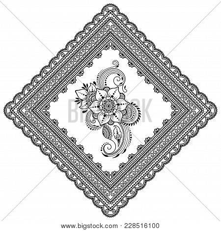 Henna Tattoo Flower Template And Patterned Frame. Mehndi Style. Set Of Ornamental Patterns In The Or