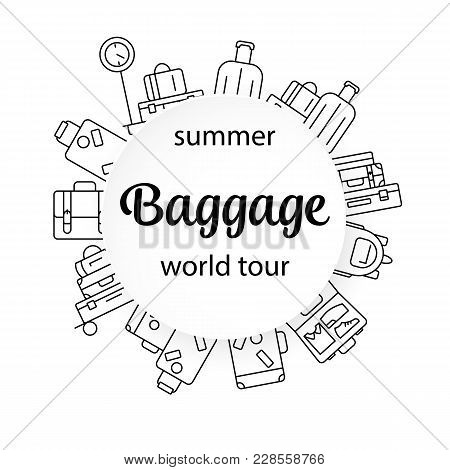 Round Luggage Background. Vector Illustration Of Thin Line Icons For Travel Icons, Baggage, Suitcase