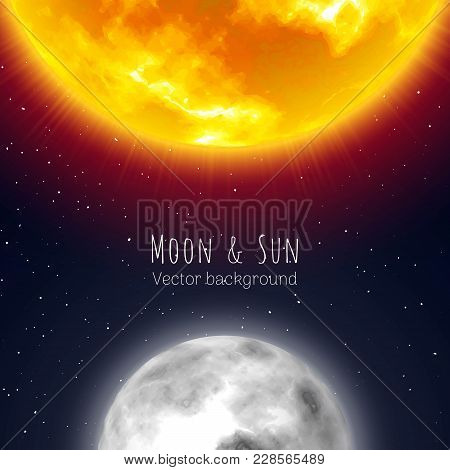 Moon And Sun, Night Sky Background, Cartoon Style. Star And Planet Of Solar System In Galaxy. Vector
