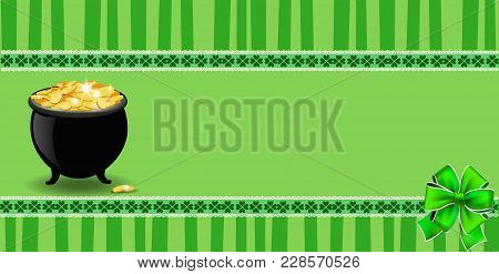 Saint Patricks Day Banner With Clover Bow, Cauldron Full Of Leprechauns Gold  On Green Striped Backg