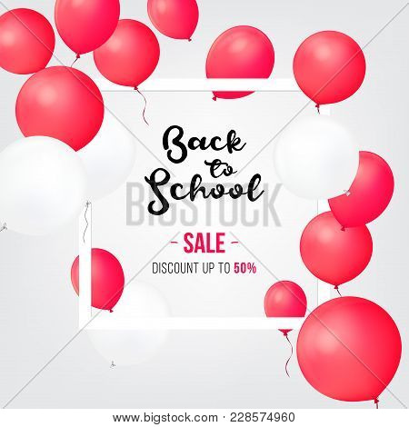 Sale Shopping Banners. Back To School Sale Icons. Sale And Balloon Isolated . Discount Offer Price L