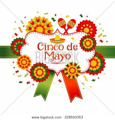 Cinco De Mayo - May 5, Federal Holiday In Mexico. Fiesta Banner And Poster Design With Decorations