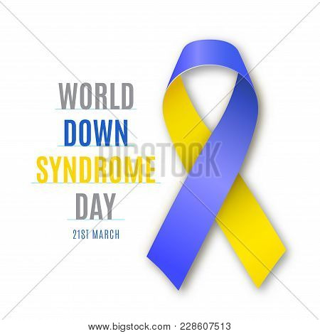 World Down Syndrome Day. Blue - Yellow Ribbon Sign Isolated In White Background. Vector Illustration