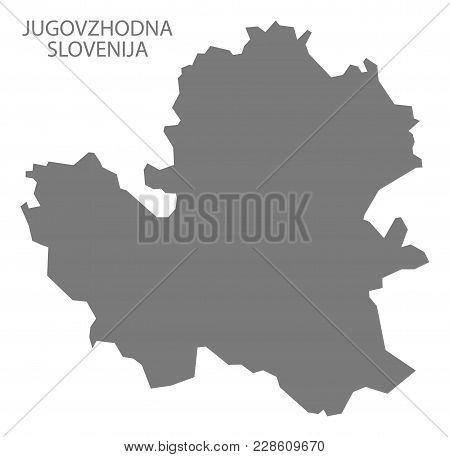 Jugovzhodna Slovenija Map Of Slovenia Grey Illustration Shape