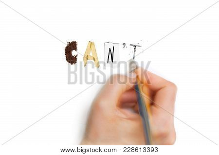 Pencil Eraser With Eraser. Replace Can't With Can