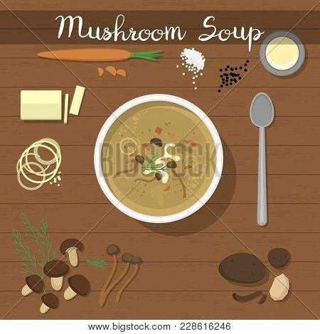 Mushroom Soup Vector Food Vegetarian Creamsoup With Champignon In Bowl And Soupspoon For Dinner Illu