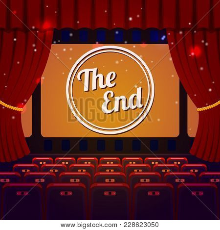 End Show Concept. Cinema And Theatre Hall With Seats, Curtain And The End On Screen. Vector Illustra