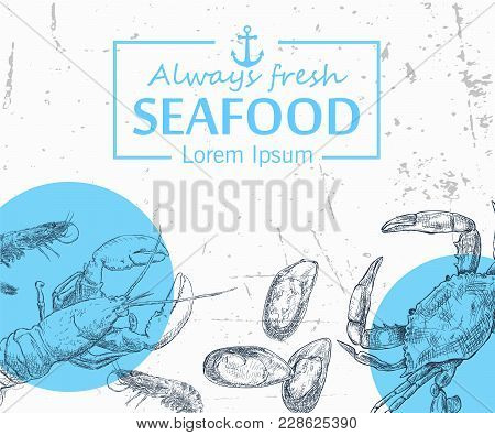 Vintage Seafood Frame Vector Illustration. Hand Drawn With Ink. Cooked Seafood Dish On The Table Top