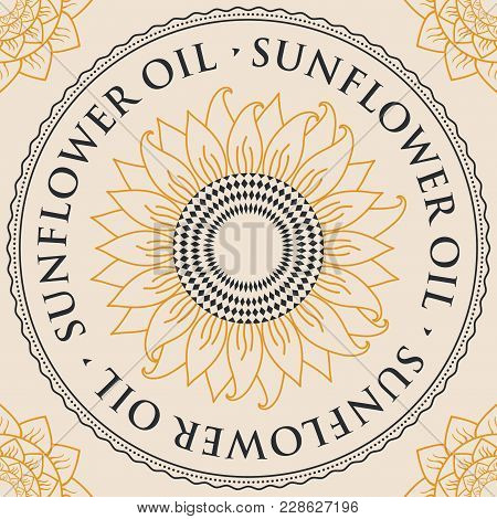 Square Vector Banner For Sunflower Oil With Sunflower Inscribed In A Round Frame With Contour Drawin