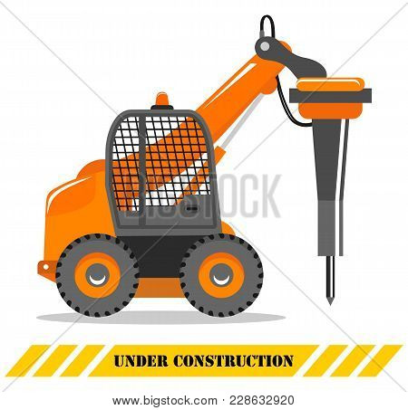 Detailed Illustration Of Car With Hydraulic Hammer. Hydraulic Crusher. Heavy Construction Machine. H