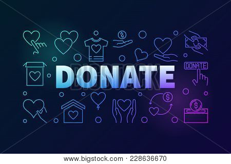 Donate Vector Colored Horizontal Banner Or Illustration Made With Charity And Donation Linear Icons
