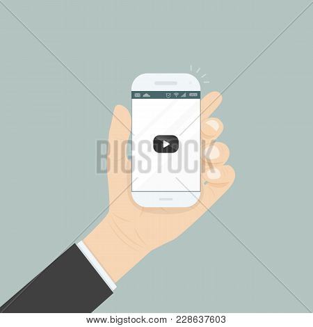 Hand Holding Smartphone With Video Player For Website On The Screen.mobile Applications Isolated Bac