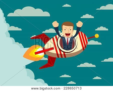 Happy Businessman On A Rocket Ship Launching To Sky. Start Up Business Concept. Stock Flat Vector Il