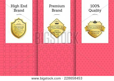 High End Brand Premium 100 Quality Golden Labels Set On Promo Posters With Place For Text In Pink An