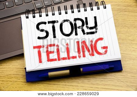 Word, Writing Storytelling. Business Concept For Teller Story Message Written On Notebook Book On Wo
