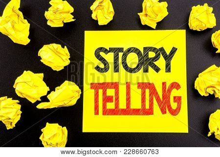 Conceptual Hand Writing Text Showing Storytelling. Business Concept For Teller Story Message Written