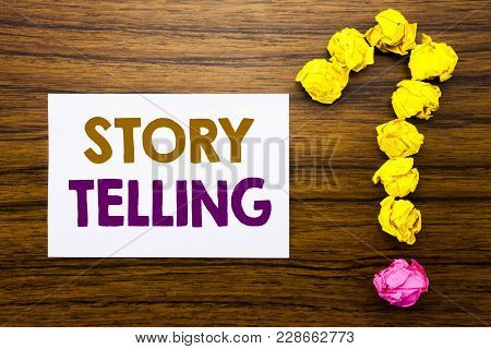 Handwritten Text Showing Storytelling. Business Concept For Teller Story Message Written Sticky Note