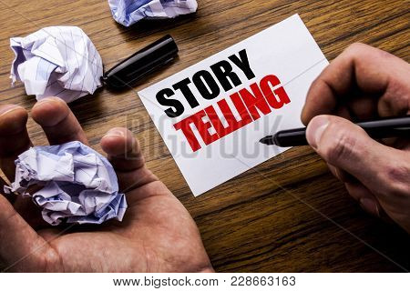 Handwriting Text   Storytelling. Concept For Teller Story Message Written On Notebook Note Paper On