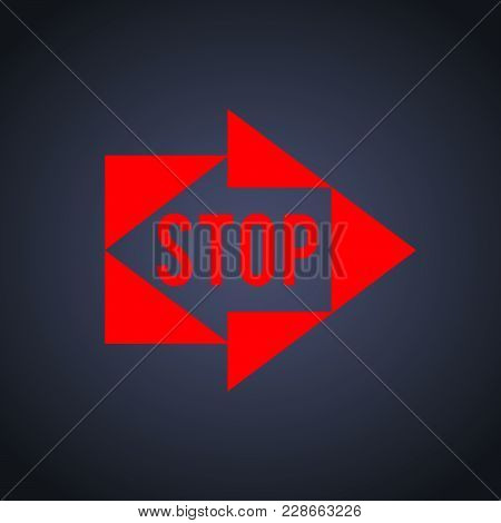 Stop Sign Template With Logo Abstract Arrows. Vector Illustration Eps 10 For Cover Pages In Style Da