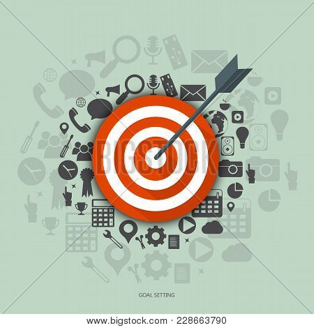 Goal Setting Vector Concept. Flat Illustration Of Targeting And Management With Icons.