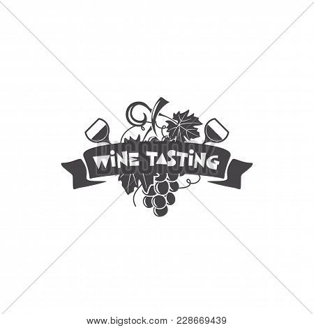 Wine Tasting, Winery Logo Template. Drink, Alcoholic Monochrome Art, Beverage Symbol. Vine Icon And