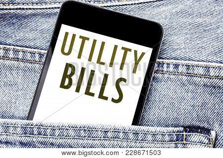 Handwriting Announcement Text Showing Utility Bills. Business Concept For Money Bill Payment Written