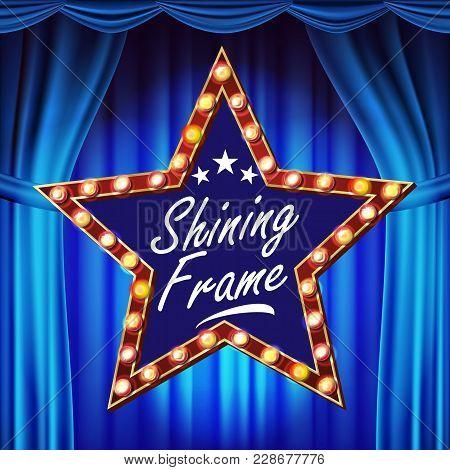 Retro Star Billboard Vector. Blue Theater Curtain. Shining Light Sign Board. Realistic Shine Lamp Fr