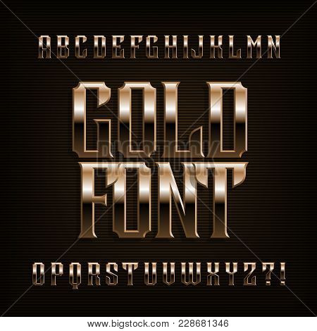 Gold Alphabet Font. Fantasy Metal Effect Letters, Numbers And Symbols. Stock Vector Vintage Typeface