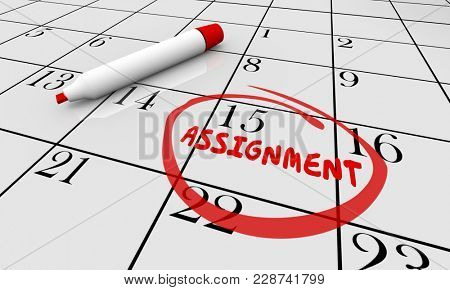 Assignment Calendar Project Task Due Date Circled 3d Illustration
